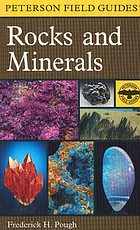 A field guide to rocks and mineralsRocks and Minerals: A Field Guide to