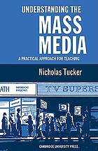 Understanding the mass media; a practical approach for teaching