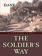 The soldier's way : a western story