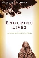 Enduring lives : portraits of women and faith in action