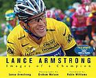 Lance Armstrong : images of a champion