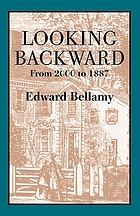 Looking backward : from 2000 to 1887