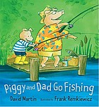 Piggy and Dad go fishing