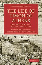 The Life of Timon of Athens the Cambridge Dover Wilson Shakespeare