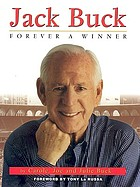 Jack Buck : forever a winner