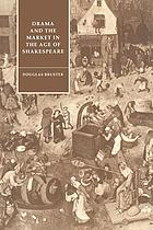 Drama and the market in the age of Shakespeare