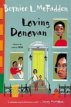 Loving Donovan : a novel in three stories
