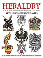 Heraldry : a pictorial archive for artists & designers