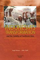 Indonesia's transformation and the stability of Southeast Asia