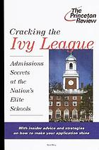 America's elite colleges : the smart applicant's guide to the Ivy League and other top schools