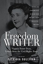 Freedom writer : the letters of Virginia Foster Durr