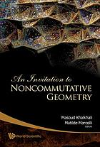 An invitation to noncommutative geometry
