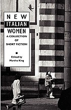 New Italian women : a collection of short fiction