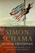 Rough crossings : Britain, the slaves, and the American Revolution