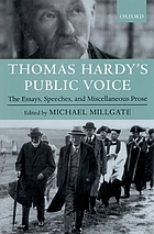 Thomas Hardy's public voice : the essays, speeches, and miscellaneous prose