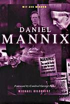 Daniel Mannix : wit and wisdom