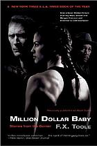 Million dollar baby : stories from the corner