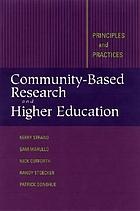 Community-based research and higher education : principles and practices