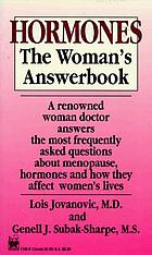 Hormones : the woman's answerbook