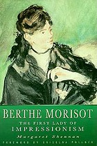 Berthe Morisot, the first lady of Impressionism