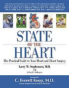 State of the heart : the practical guide to your heart and heart surgery