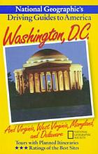 National Geographic's driving guides to America. Washington, D.C