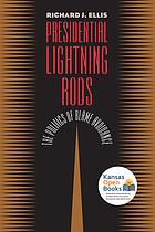 Presidential lightning rods : the politics of blame avoidance