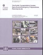 The public transportation system security and emergency preparedness planning guide