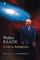 Walter Baade : a life in astrophysics