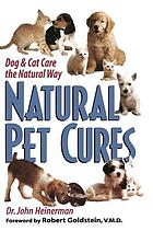 Natural pet cures : dog & cat care the natural way