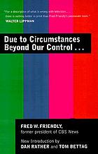 Due to circumstances beyond our control