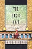 The Horus Road : Lords of the two lands