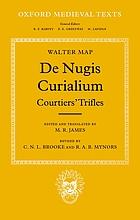 De nugis curialium = Courtiers' trifles