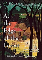 At the edge of the forest : essays on Cambodia, history, and narrative in honor of David Chandler