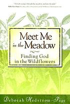 Meet me in the meadow : finding God in the wildflowers