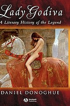 Lady Godiva : a literary history of the legend