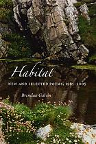 Habitat : new and selected poems, 1965-2005