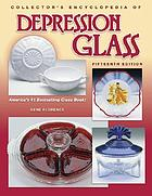 The collectors encyclopedia of depression glass