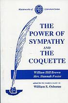 The power of sympathy. The coquette
