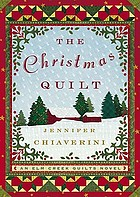 The Christmas quilt : an Elm Creek quilts novel