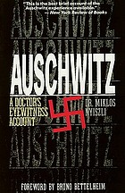Auschwitz : a doctor's eyewitness account