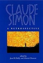 Claude Simon a retrospective