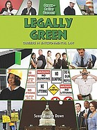 Legally green careers in environmental law