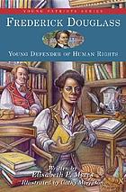 Frederick Douglass : young defender of human rights