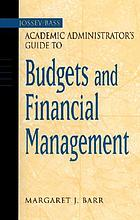 Jossey-Bass academic administrator's guide to budgets and financial management