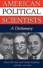 American political scientists : a dictionary
