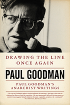 Drawing the line once again : Paul Goodman's anarchist writings