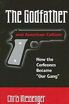 "The Godfather and American culture how the Corleones became ""Our Gang"