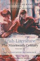 Irish literature: the nineteenth century : [an annotated anthology]