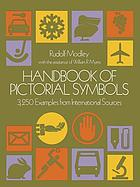 Handbook of pictorial symbols : 3,250 examples from international sources